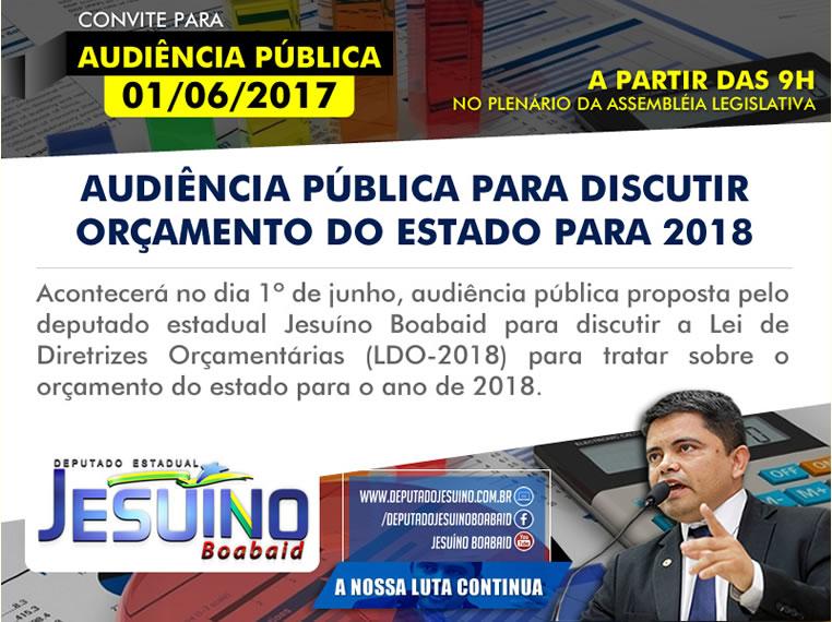 LDO – deputado Jesuíno realizará audiência para discutir orçamento do Estado