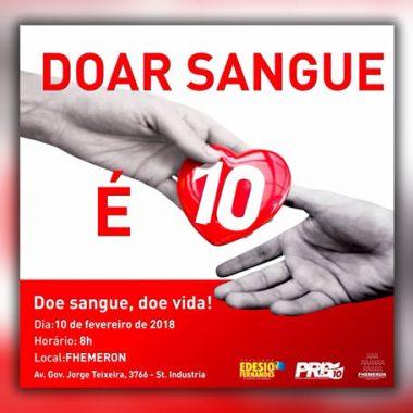 Edesio Fernandes convoca a todos para doação de sangue na FHEMERON