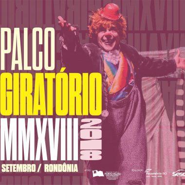 PALCO GIRATÓRIO – Festival vai até dia 30 deste més