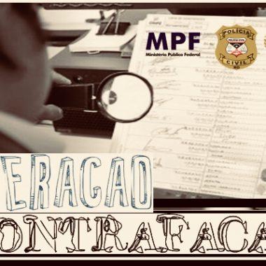 OPERAÇÃO CONTRAFAÇÃO – MPF,MP e Polícia Civil tentam desarticular organização criminosa em Rondônia