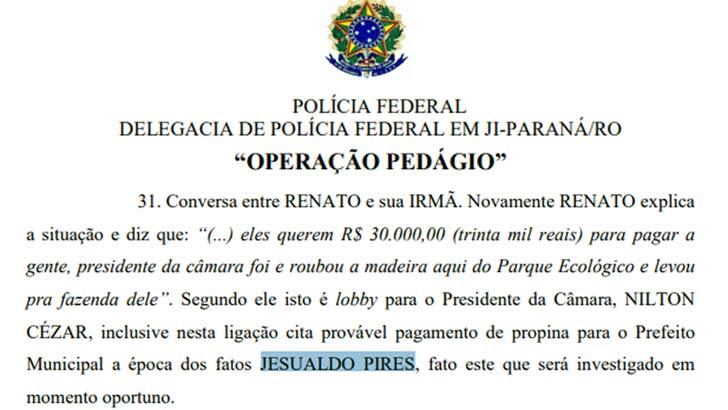 PF investigará Jesualdo Pires, suspeito de envolvimento na OCRIM que roubou milhões em Ji-paraná