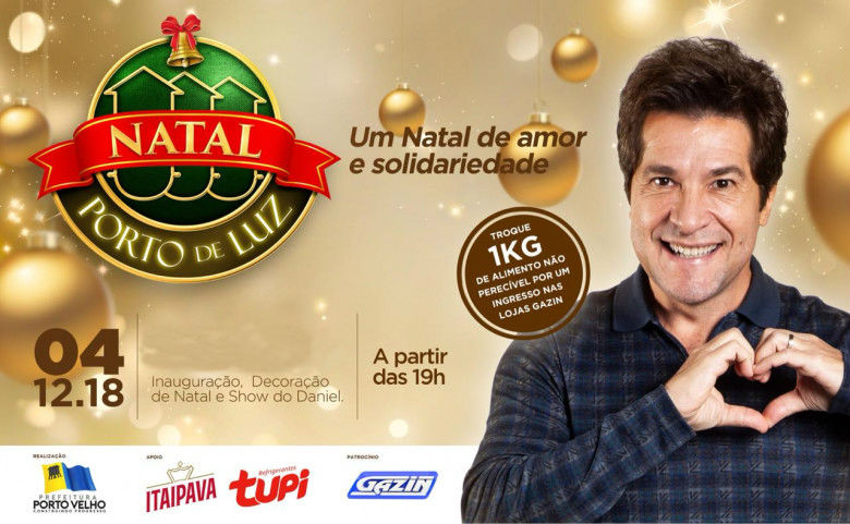 NATAL PORTO DE LUZ – Abertura oficial é na próxima terça (4) com cantor Daniel