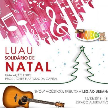 LUAU SOLIDÁRIO – Evento arrecada brinquedos para Papai Noel doar a pessoas carentes