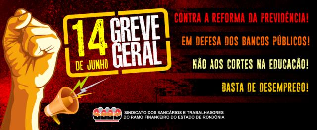 Bancários de Rondônia aderem Greve Geral no próximo dia 14