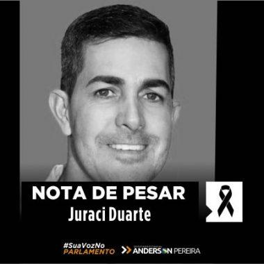 LUTO – Deputado Anderson Pereira lamente morte do amigo de farda policial penal Juraci Duarte