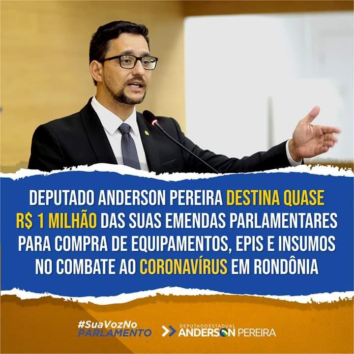 Deputado Anderson destina quase R$ 1 milhão de suas emendas para aquisição de insumos e equipamentos no combate ao Coronavírus