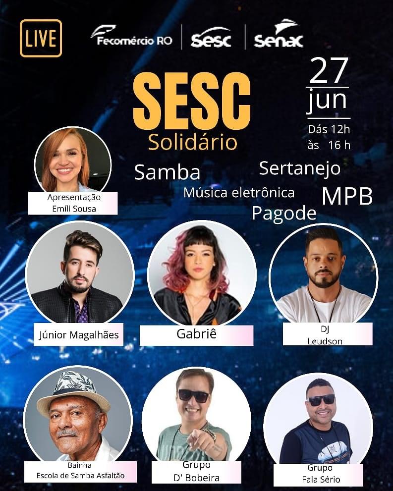 """SOLIDARIEDADE – Programação da """"Live do Sesc"""" com muita música e animação para o sábado (27)"""