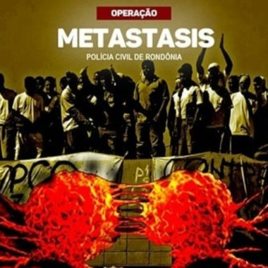 METASTASIS – Operação da Polícia Civil mira prisões de membros de facções em porto velho