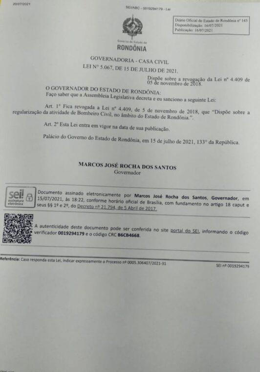 Lei sancionada pelo governador Marcos Rocha acabando com a profissão de Bombeiro Civil em Rondônia